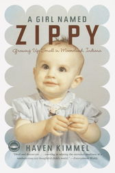 A Girl Named Zippy by Haven Kimmel