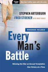 Every Man's Battle by Stephen Arterburn