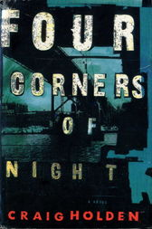 Four Corners of Night by Craig Holden