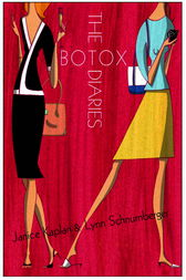 The Botox Diaries by Janice Kaplan