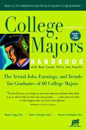 College Majors Handbook with Real Career Paths and Payoffs, Second Edition by Neeta P. Fogg Ph.D