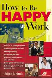 How to Be Happy at Work, 2E