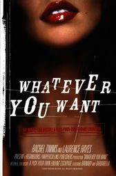 Whatever You Want by Rachel Timms