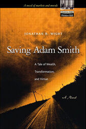 Saving Adam Smith by Jonathan Wight