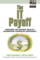 The IT Payoff by Sarv Devaraj
