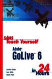 Sams Teach Yourself Adobe GoLive 6 in 24 Hours, Adobe Reader by Jennifer Smith