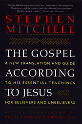 The Gospel According to Jesus by Stephen Mitchell