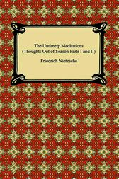 Thoughts out of Season (Part One) by Friedrich Nietzsche