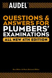 Audel Questions and Answers for Plumbers' Examinations by Rex Miller