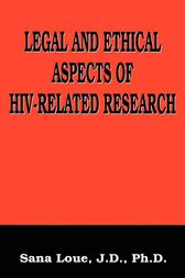 Legal and Ethical Aspects of HIV-Related Research by Emmanuelle E. Wollmann