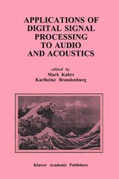 Applications of Digital Signal Processing to Audio and Acoustics by Mark Kahrs