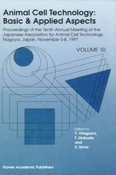 Animal Cell Technology: Basic & Applied Aspects by Y. Kitagawa