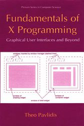 Fundamentals of X Programming by Theo Pavlidis
