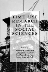 Time Use Research in the Social Sciences by Wendy E. Pentland