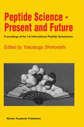 Peptide Science — Present and Future by Yasutsugu Shimonishi