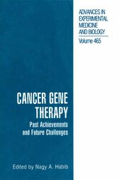 Cancer Gene Therapy by Nagy Habib