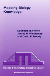 Mapping Biology Knowledge by K. Fisher