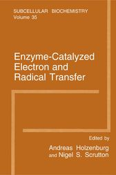 Enzyme-Catalyzed Electron and Radical Transfer by Andreas Holzenburg