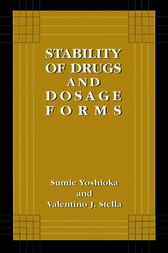 Stability of Drugs and Dosage Forms by Sumie Yoshioka