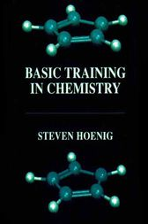 Basic Training in Chemistry by Steven Hoenig