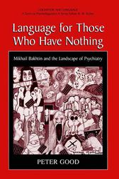 Language for Those Who Have Nothing by Peter Good