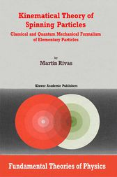 Kinematical Theory of Spinning Particles by M. Rivas