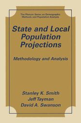 State and Local Population Projections by Stanley K. Smith