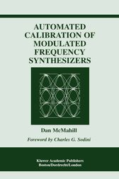 Automated Calibration of Modulated Frequency Synthesizers by Dan McMahill