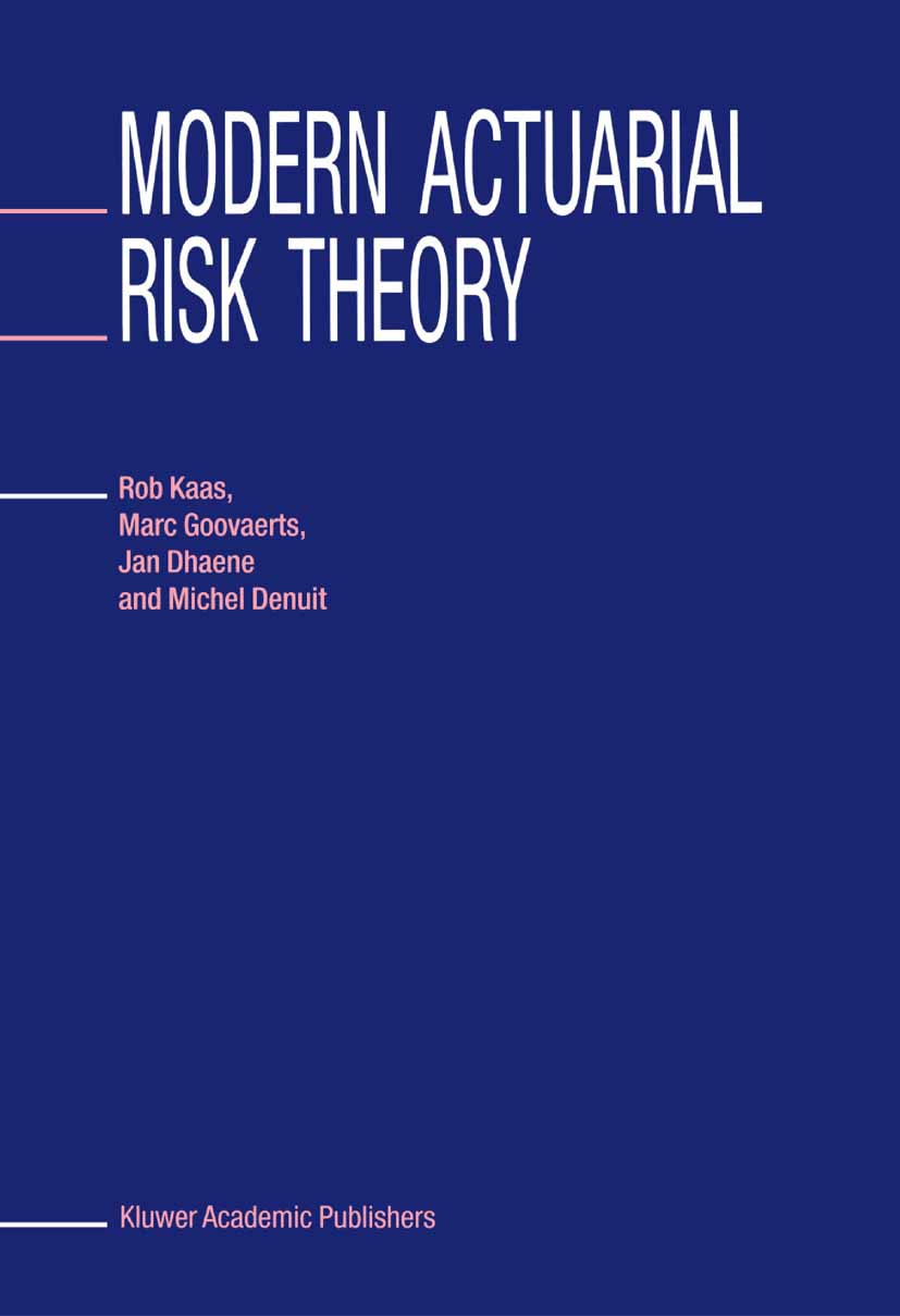 Download Ebook Modern Actuarial Risk Theory by Rob Kaas Pdf