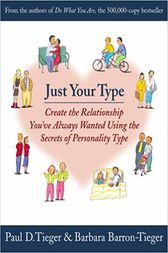 Just Your Type by Paul D. Tieger