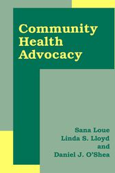 Community Health Advocacy by Sana Loue