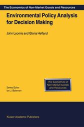 Environmental Policy Analysis for Decision Making by J. Loomis