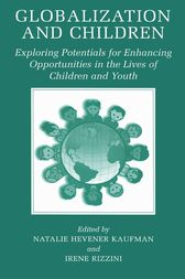 Globalization and Children by Natalie Hevener Kaufman