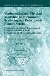Mathematical and Physical Modelling of Microwave Scattering and Polarimetric Remote Sensing by A.I. Kozlov