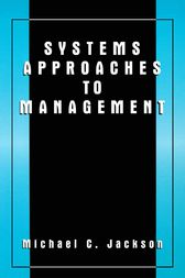 Systems Approaches to Management by Michael C. Jackson
