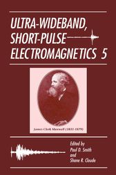 Ultra-Wideband, Short-Pulse Electromagnetics 5 by Paul D. Smith