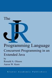 The JR Programming Language by Ronald A. Olsson