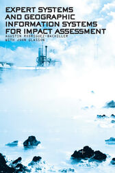 Expert Systems and Geographic Information Systems for Impact Assessment by Agustin Rodriguez-Bachiller
