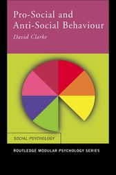 Pro-Social and Anti-Social Behaviour by David Clarke
