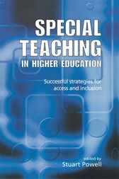 Special Teaching in Higher Education by Stuart Powell