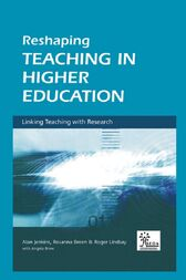 Reshaping Teaching in Higher Education by Rosanna Breen