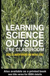 Learning Science Outside the Classroom by Martin Braund