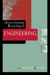 Effective Learning and Teaching in Engineering by Caroline Baillie