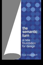 The Semantic Turn by Klaus Krippendorff