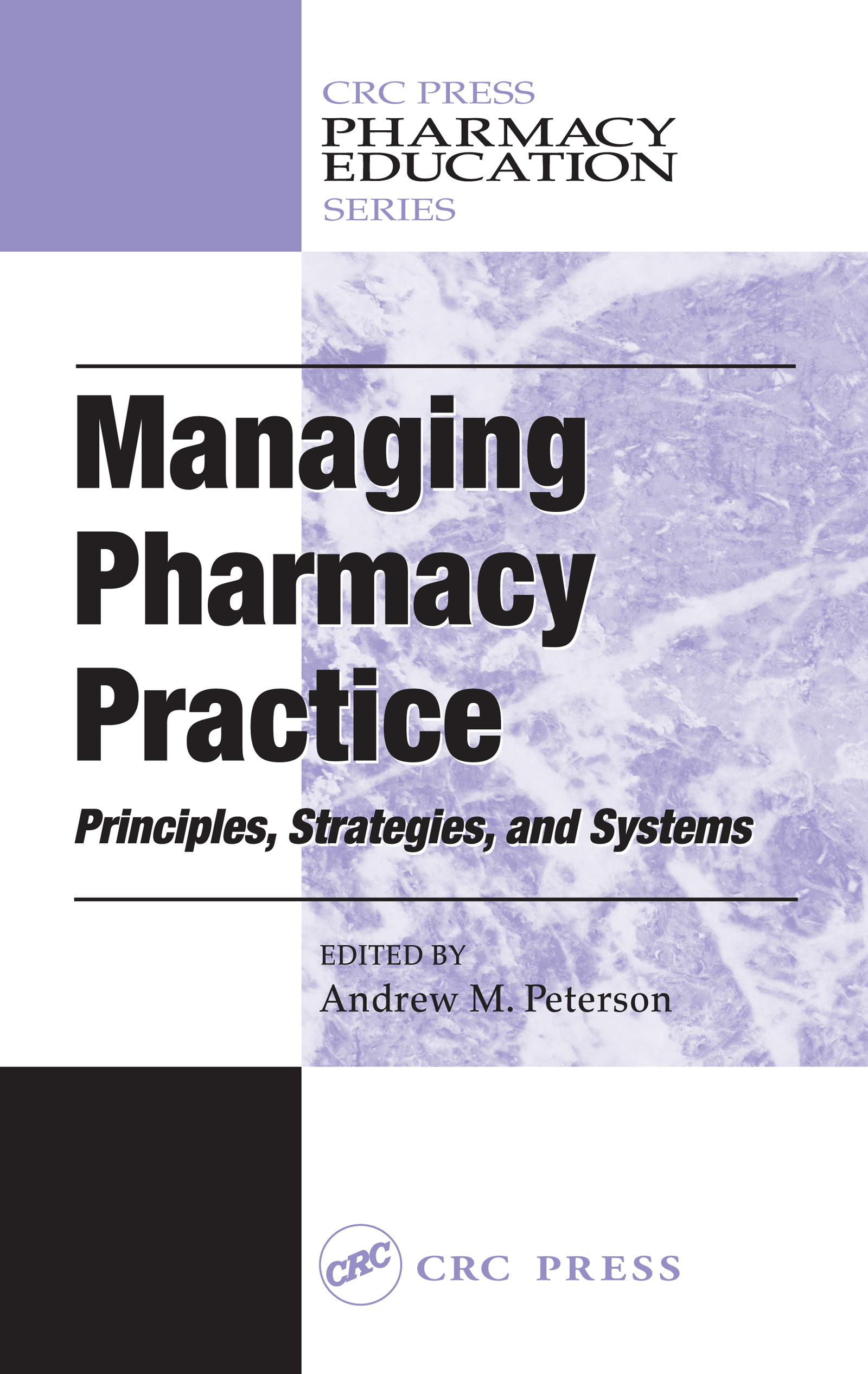 Download Ebook Managing Pharmacy Practice by Andrew M. Peterson Pdf