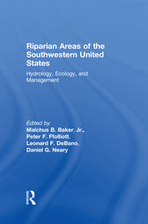 Riparian Areas of the Southwestern United States by Peter F. Ffolliott