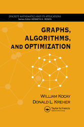 Graphs, Algorithms, and Optimization by William Kocay