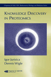Knowledge Discovery in Proteomics by Igor Jurisica