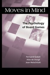 Moves in Mind by Fernand Gobet