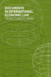 Documents in International Economic Law by Francis Botchway